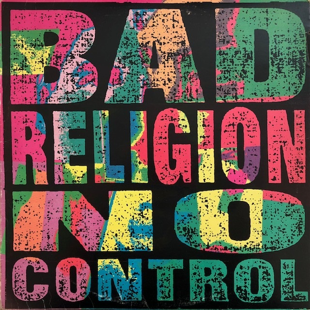 BAD RELIGION / NO CONTROL