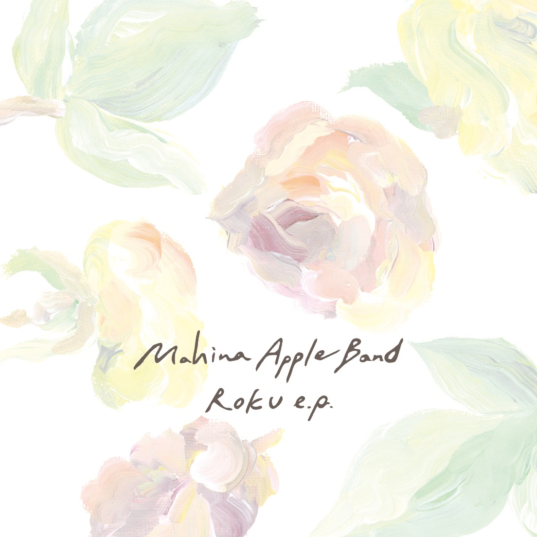 MAHINA APPLE BAND / ROKU E.P.