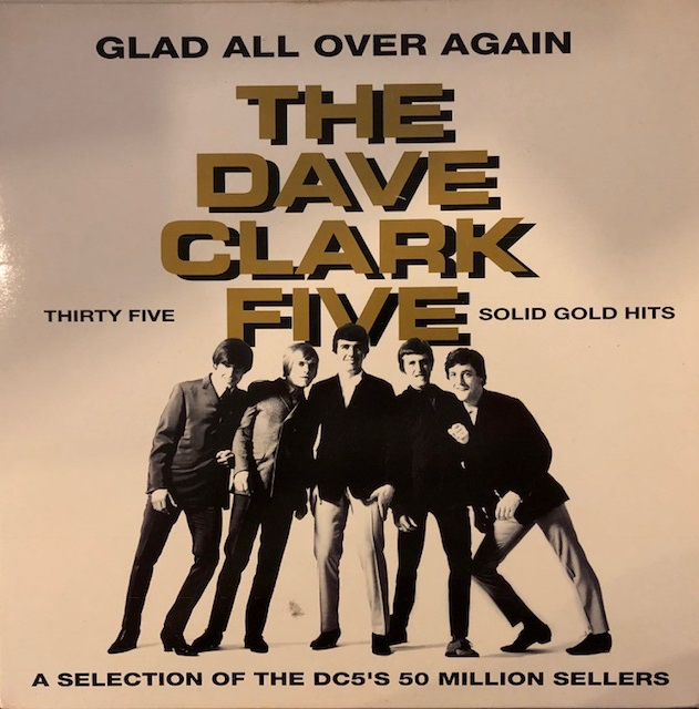 DAVE CLARK FIVE / GLAD ALL OVER AGAIN