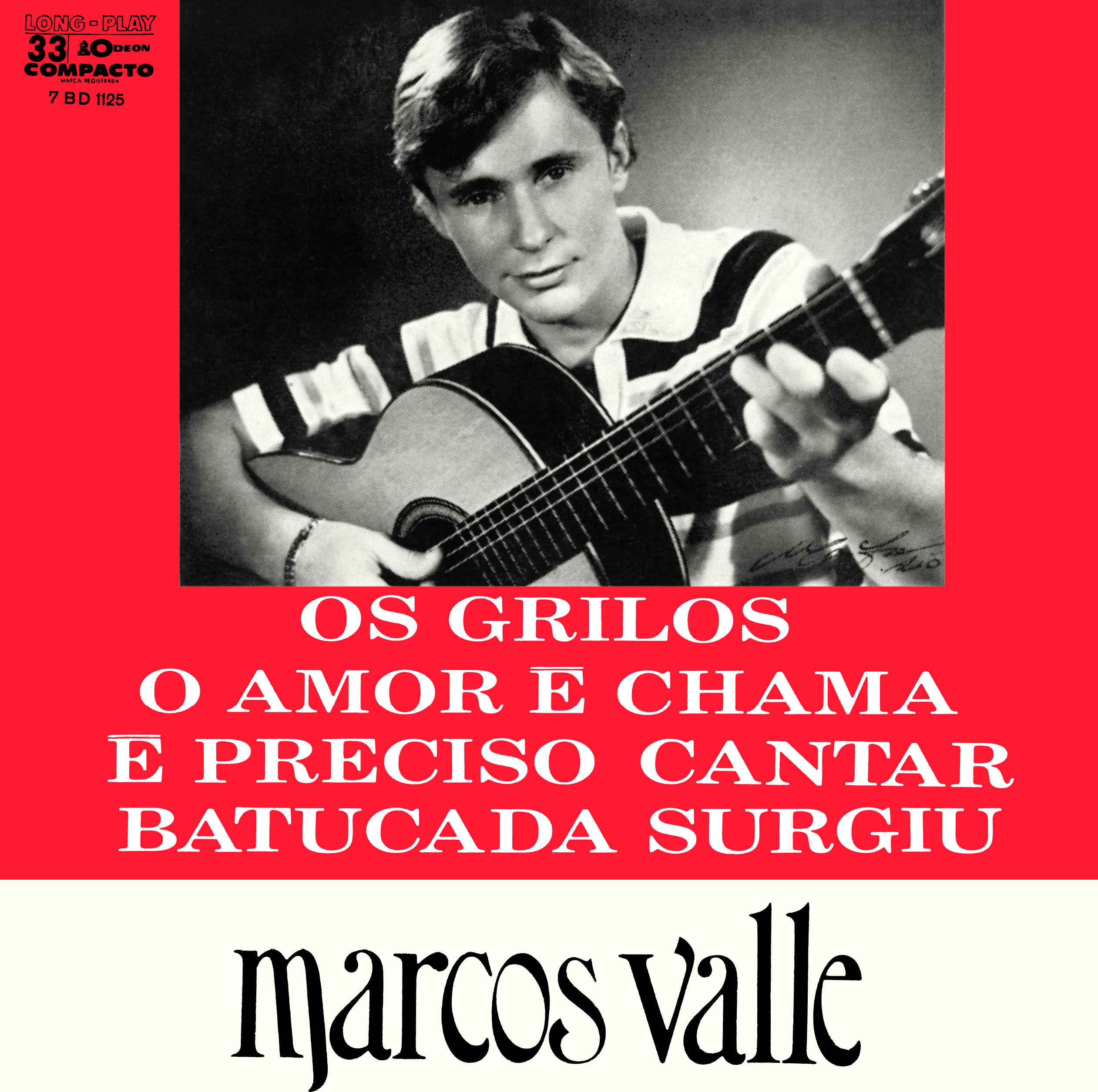 MARCOS VALLE / OS GRILOS