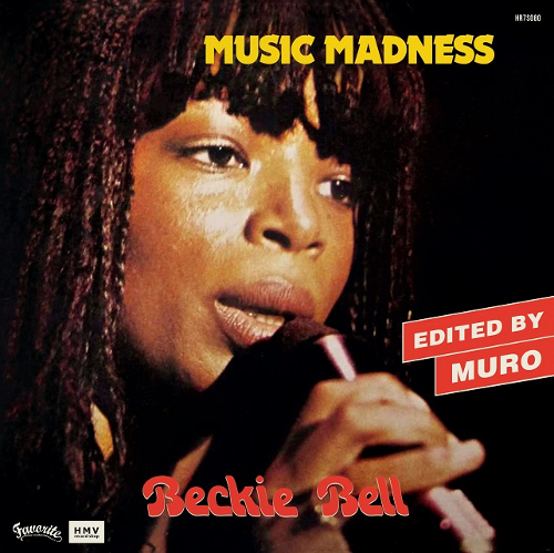 BECKIE BELL / MUSIC MADNESS (DJ MURO EDIT)