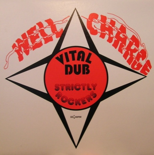WELL CHARGE / VITAL DUB STRICTLY ROCKERS