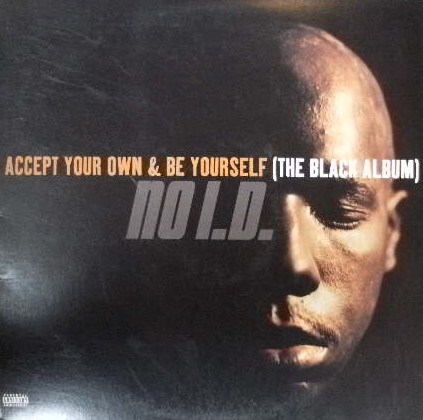 NOI.D. / ACCEPT YOUR OWN & BE YOURSELF