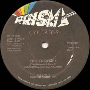 CYCLADES ‎/ FIRE TO DESIRE