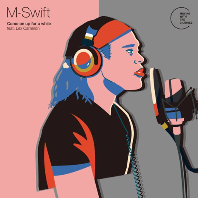 M-SWIFT / COME ON UP FOR A WHILE