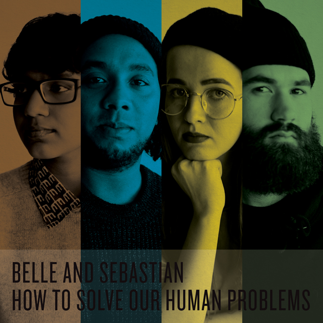 BELL & SEBASTIAN / HOW TO SOLVE OUR HUMAN PROBLE