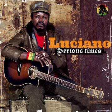 LUCIANO / SERIOUS TIMES