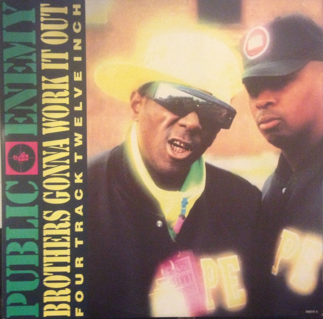 PUBLIC ENEMY / BROTHERS GONNA WORK IT OUT