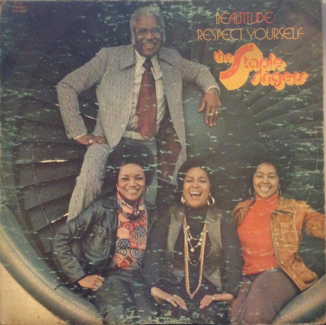 STAPLE SINGERS / BE ALTITUDE : RESPECT YOURSELF