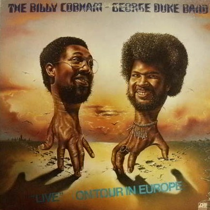 BILLY COBHAM & GEORGE DUKE BAND / LIVE ON TOUR IN