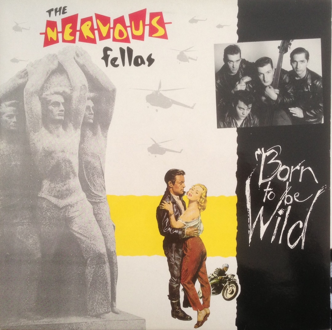 NERVOUS FELLAS / BORN TO BE WILD