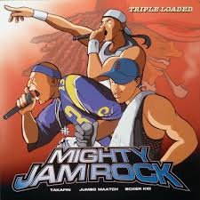 MIGHTY JAMROCK / TRIPLE LOADED