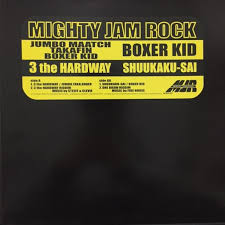 MIGHTY JAM ROCK / 3 THE HARDWAY