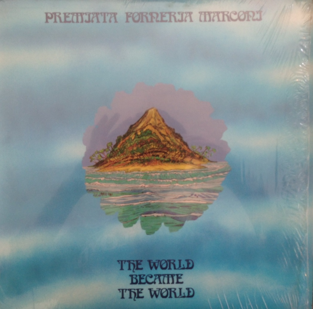 PREMIATA FORNERIA MARCONI / WORLD BECAME THE WORLD