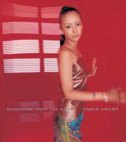 安室奈美恵 / SOMETHING 'BOUT THE KISS