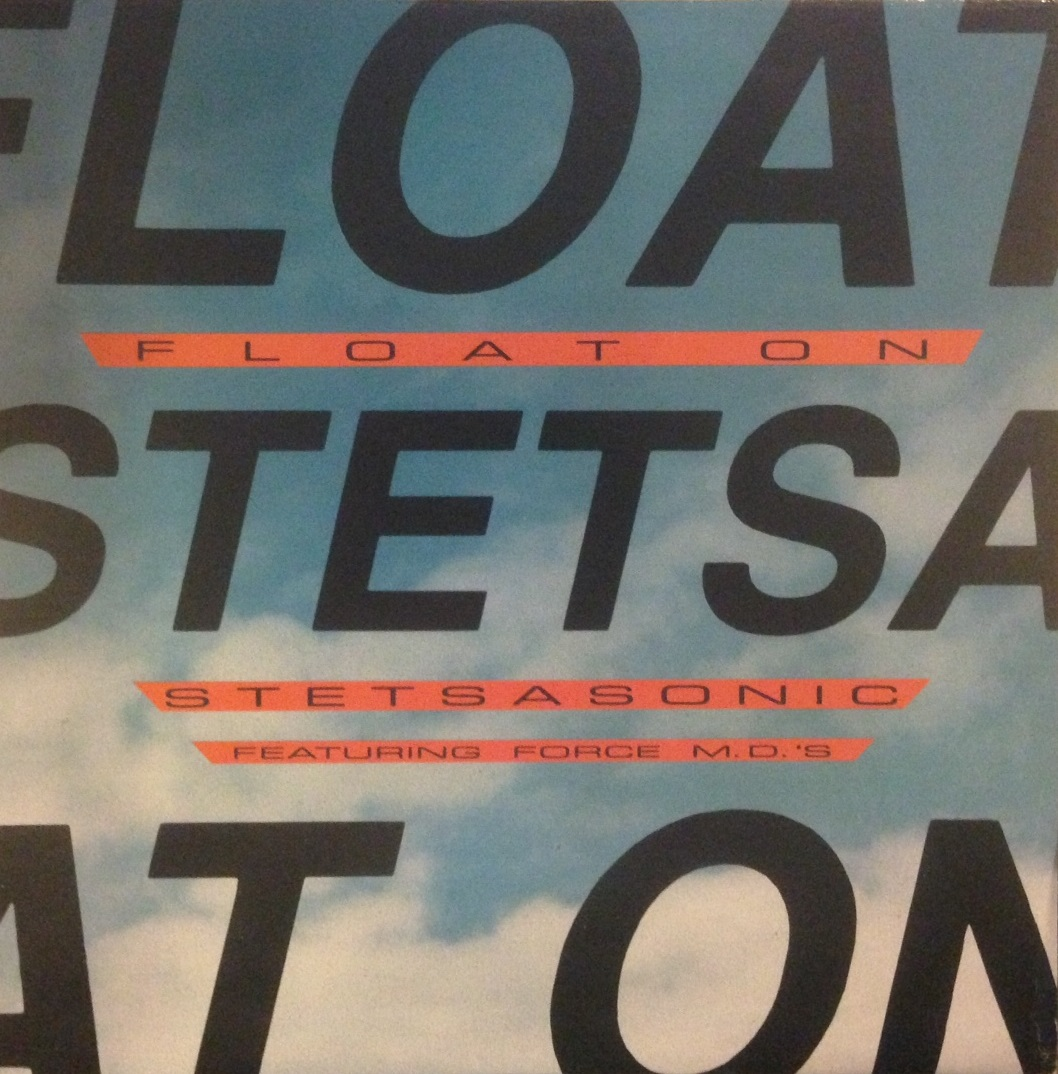 STETSASONIC / FLOAT ON