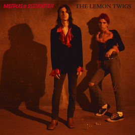 LEMON TWIGS / BROTHERS OF DESTRUCTION EP