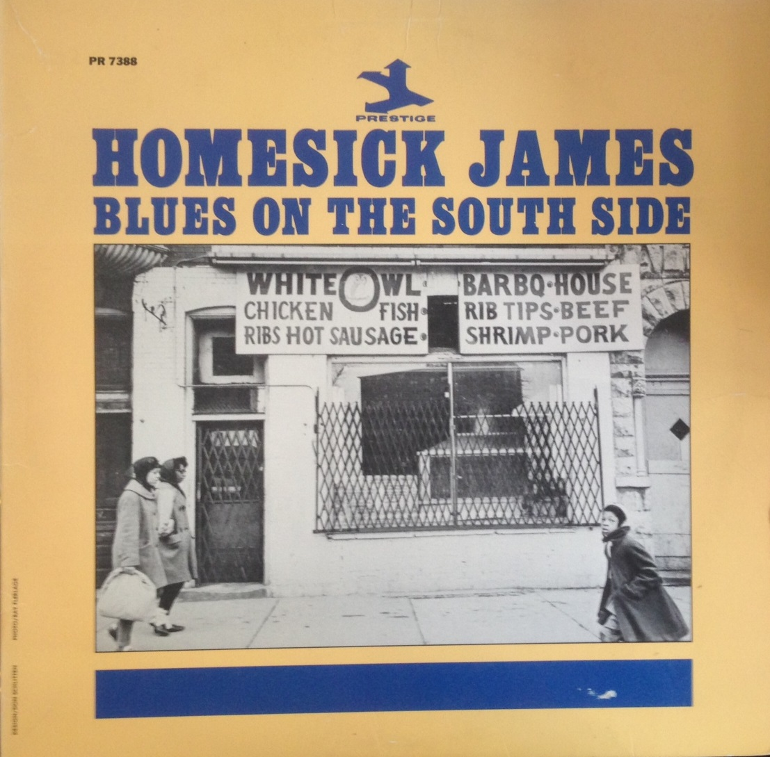 HOMESICK JAMES / BLUES ON THE SOUTH SIDE