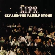 SLY & THE FAMILY STONE / LIFE