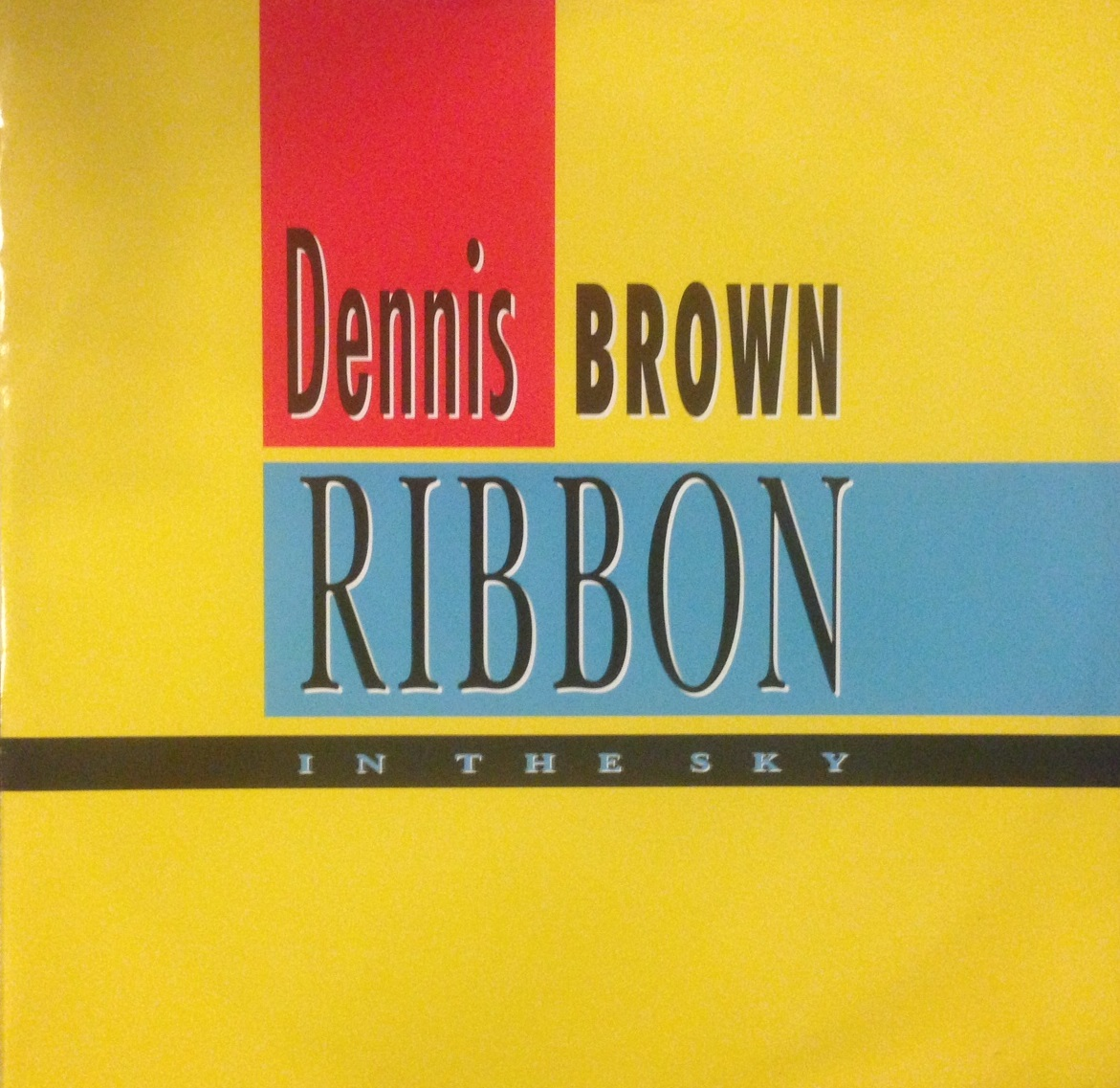 DENNIS BROWN / RIBBON IN THE SKY