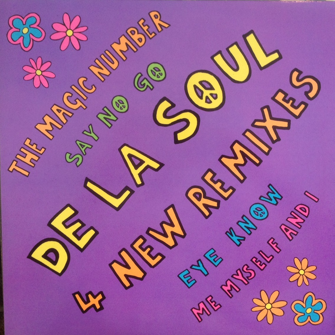 DE LA SOUL / 4 NEW REMIXES