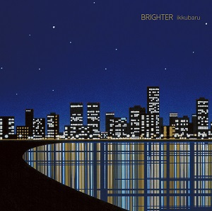 イックバル (IKKUBARU) / BRIGHTER