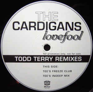 CARDIGANS / LOVEFOOL (TODD TERRY REMIX)