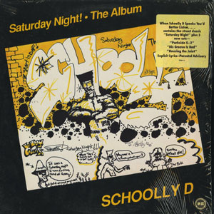 SCHOOLY D / SATURDAY NIGHT ! THE ALBUM