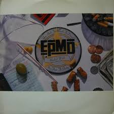 EPMD / YOU HAD TOO MUCH TO DRINK