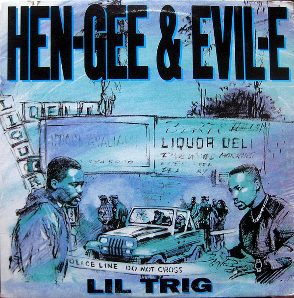 HEN-GEE & EVIL-E / LIL TRIG