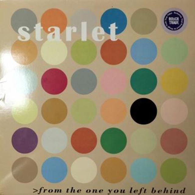 STARLET / FROM THE ONE YOU LEFT BEHIND
