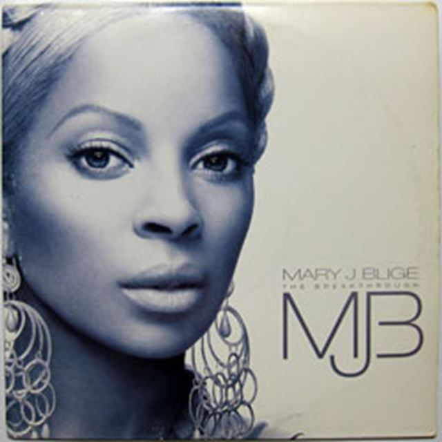 MARY J. BLIGE  / BREAKTHROUGH