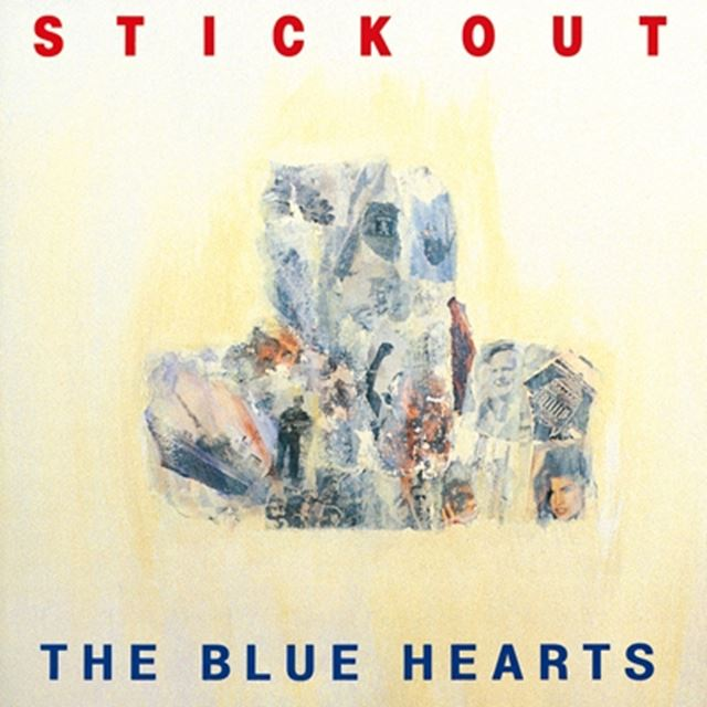 BLUE HEARTS / STICK OUT
