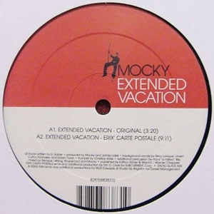 MOCKY / EXTENDED VACATION