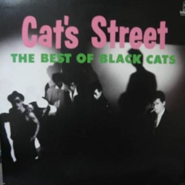 BLACK CATS / CAT'S STREET