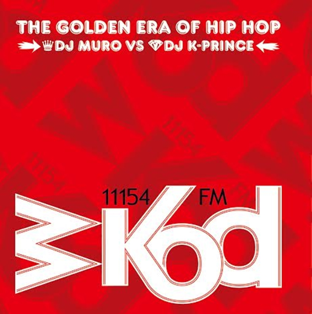 MURO / K-PRINCE  / WKOD 11154 FM THE GOLDEN ERA OF