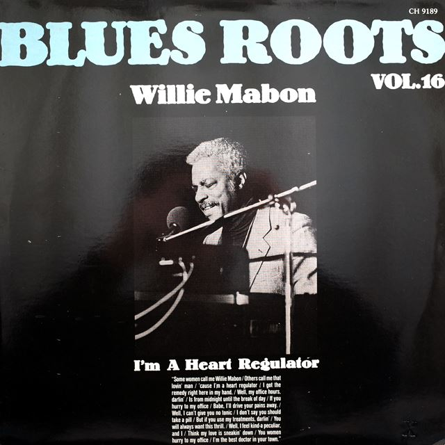 WILLIE MABON ‎/ I'M A HEART REGULATOR