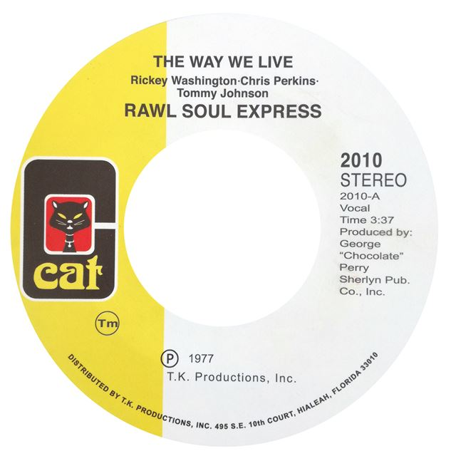 RAWL SOUL EXPRESS / WAY WE LIVE