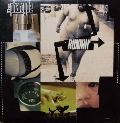 PHARCYDE / RUNNIN'
