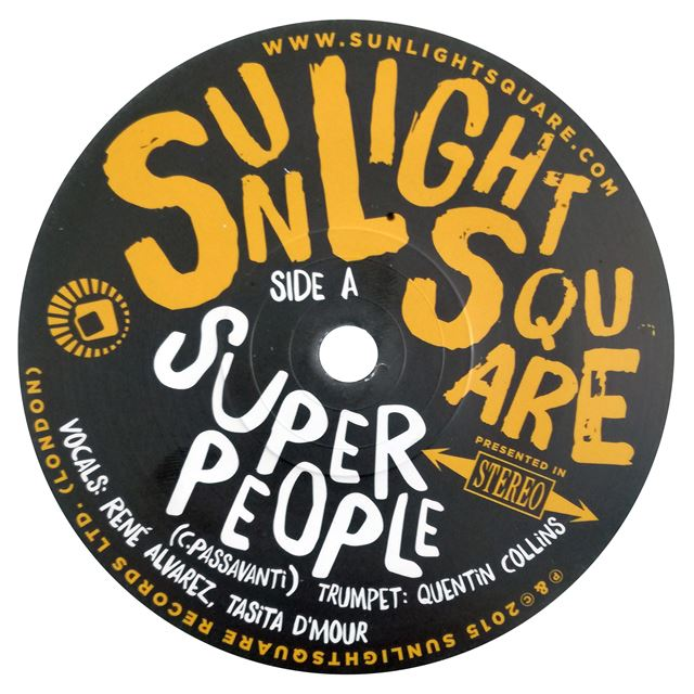 SUNLIGHTSQUARE ‎/ SUPER PEOPLE / PAPA WAS A ROLLIN