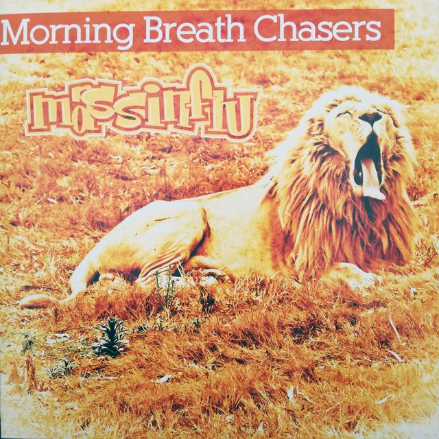 MASS INFLUENCE ‎/ MORNING BREATH CHASERS
