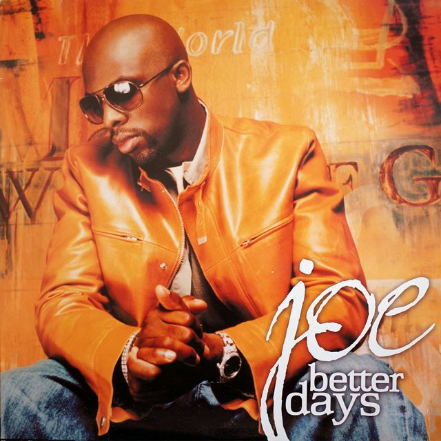 JOE ‎/ BETTER DAYS