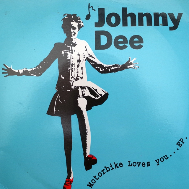 JOHNNY DEE / MOTORBIKE LOVES YOU...EP