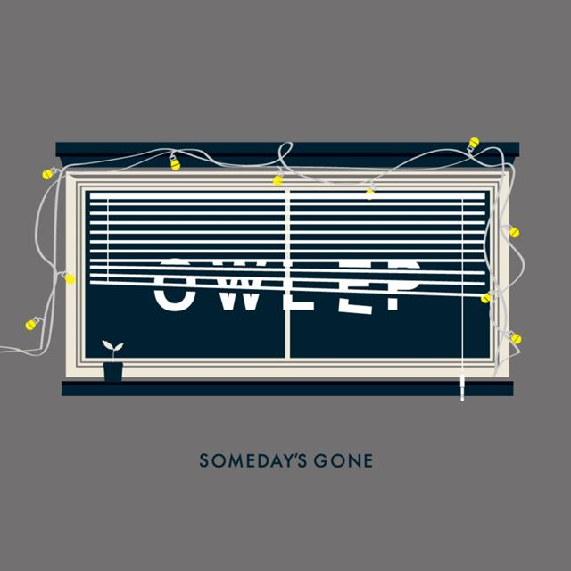 SOMEDAY'S GONE / OWL EP
