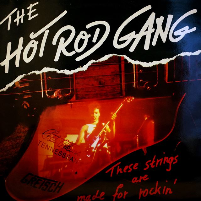 HOT ROD GANG / THESE STRINGS ARE MADE FOR ROCKIN