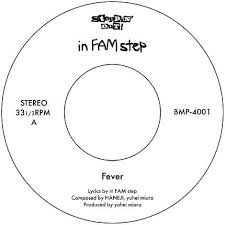 IN FAM STEP / DON'T FEEL STAGMENT / FEVER