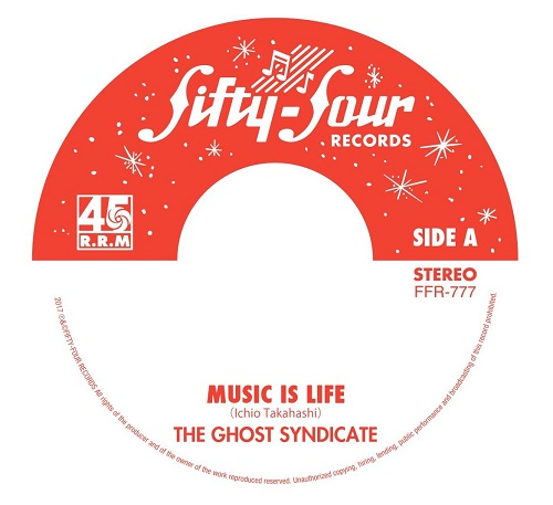 GHOST SYNDICATE / MUSIC IS LIFE