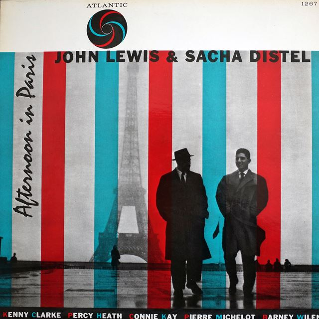 JOHN LEWIS & SACHA DISTEL ‎/ AFTERNOON IN PARIS