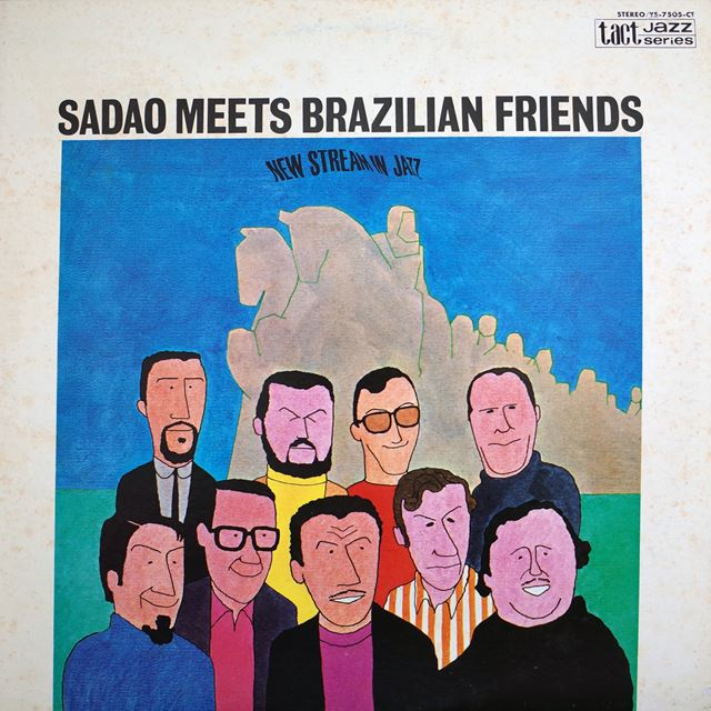 渡辺貞夫 / SADAO MEETS BRAZILIAN FRIENDS