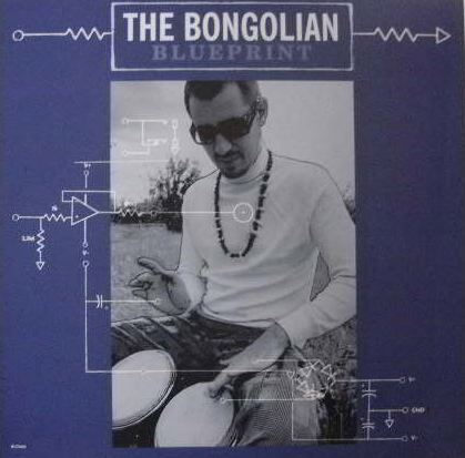 BONGOLIAN / BLUEPRINT